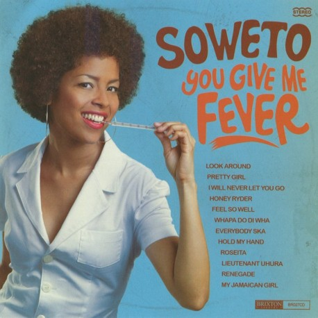 SOWETO, you give me the fever cover