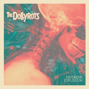 DOLLYROTS, daydream explosion cover