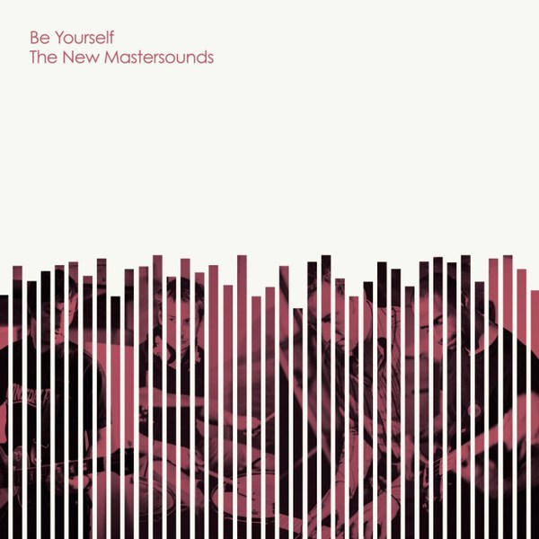 NEW MASTERSOUNDS, be yourself cover