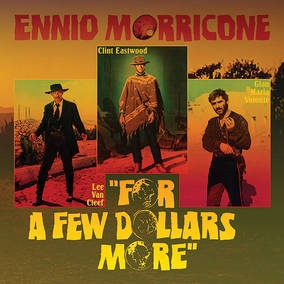 ENNIO MORRICONE, for a few dollars more cover