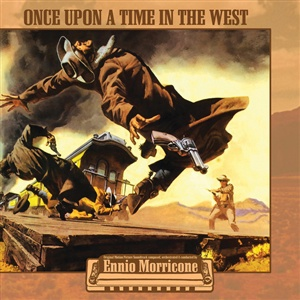 ENNIO MORRICONE, once upon a time in the west cover