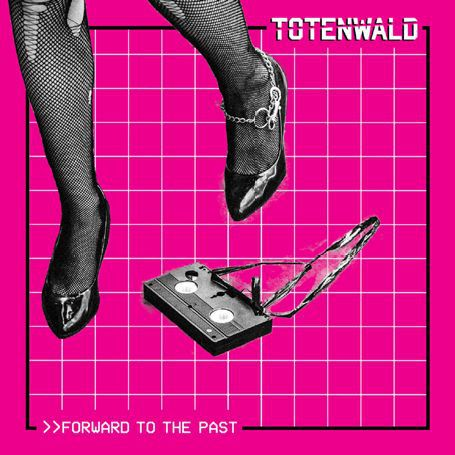 TOTENWALD, forward to the past ep cover