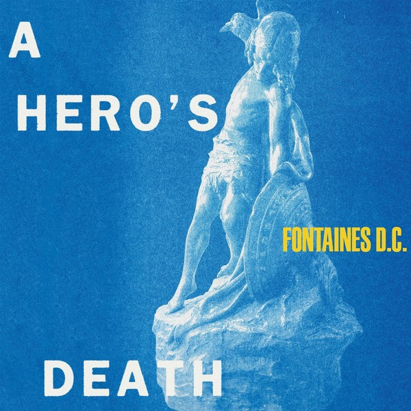 FONTAINES D.C., a hero´s death cover