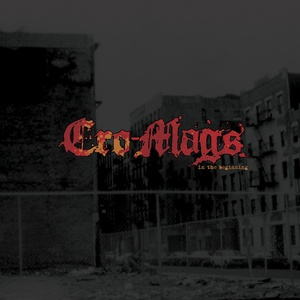 CRO-MAGS, in the beginning cover