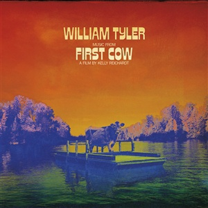 WILLIAM TYLER, music from first cow - o.s.t. cover