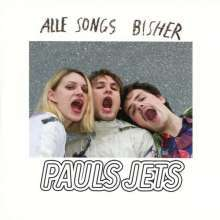 PAUL JETS, alle songs bisher cover