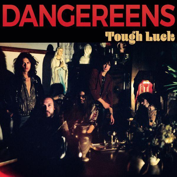 DANGEREENS, tough love cover