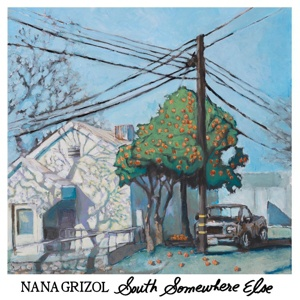NANA GRIZOL, south somewhere else cover