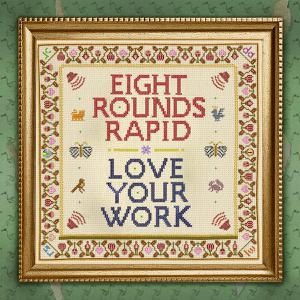 EIGHT ROUND RAPIDS, love your work cover