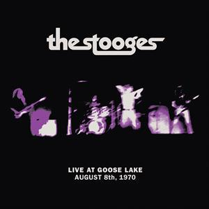 STOOGES, live at goose lake: august 8th 1970 cover