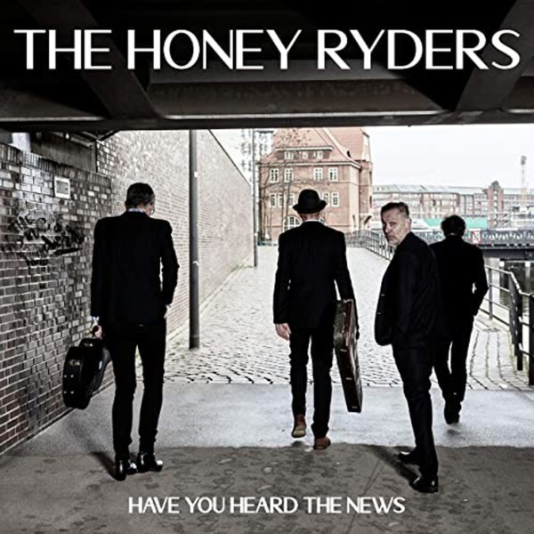 THE HONEY RYDERS, have you heard the news cover