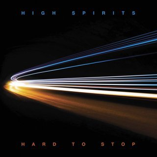 HIGH SPIRITS, hard to stop cover