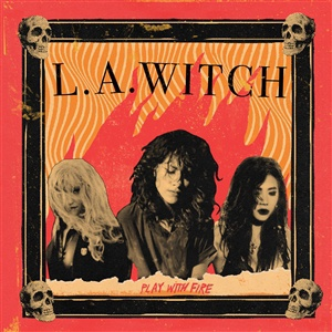 L.A.WITCH, play with fire cover