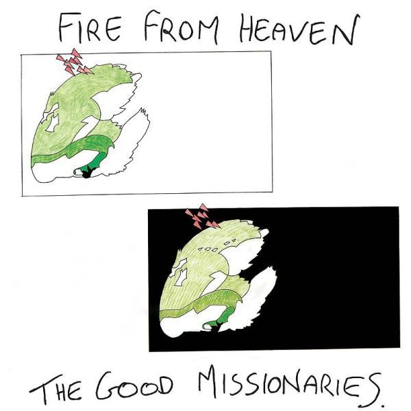 GOOD MISSIONARIES, fire from heaven cover