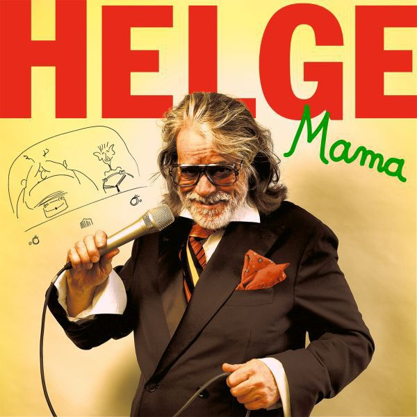 HELGE SCHNEIDER, mama cover