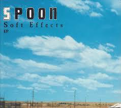 SPOON, soft effects ep cover
