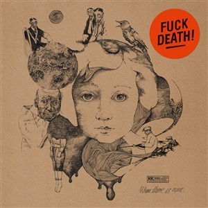 WHEN THERE IS NONE, fuck death cover
