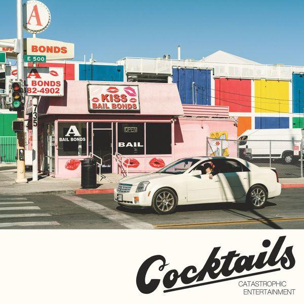 COCKTAILS, catastrophic entertainment cover