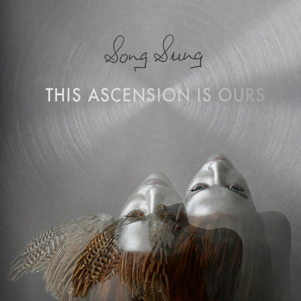 SONG SUNG, this ascension is ours cover
