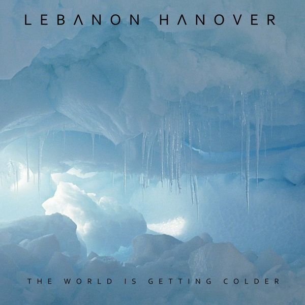 LEBANON HANOVER, the world is getting colder cover
