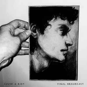 CAUSE A RIOT, final broadcast cover