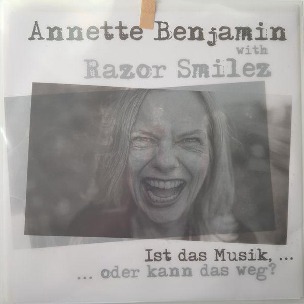 ANNETTE BENJAMIN & RAZOR SMILEZ, ist das musik oder kann das weg? cover