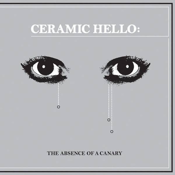 CERAMIC HELLO, the absence of a canary cover