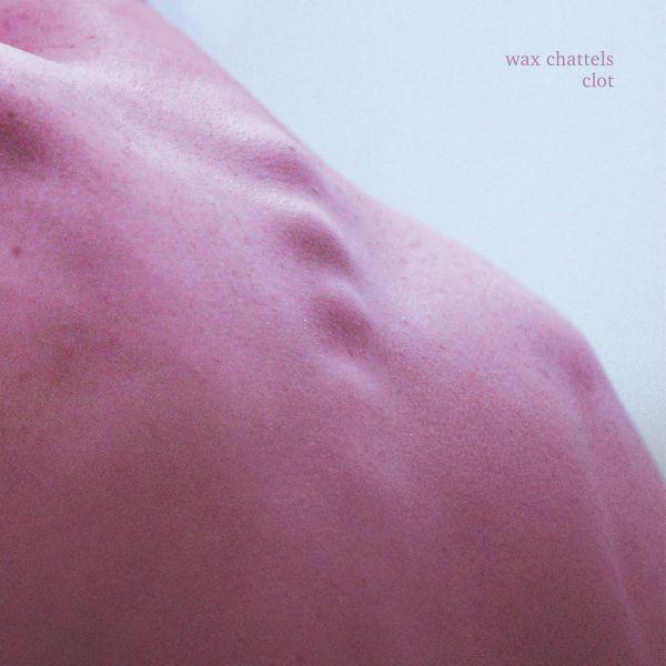WAX CHATTELS, clot cover