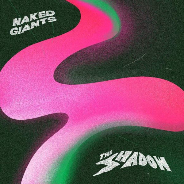 NAKED GIANTS, the shadow cover