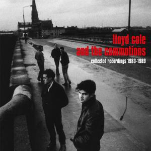 LLOYD COLE & COMMOTIONS, collected recordings 1983-1989 cover