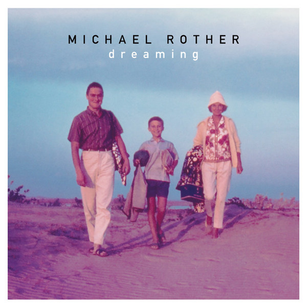 MICHAEL ROTHER, dreaming cover
