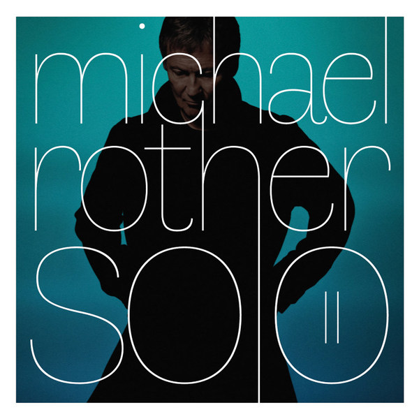 MICHAEL ROTHER, solo II cover