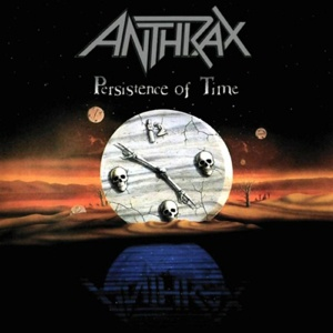 ANTHRAX, persistence of time cover