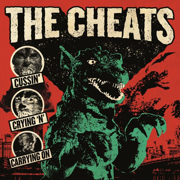 THE CHEATS, cussin´, crying ´n`carrying on cover