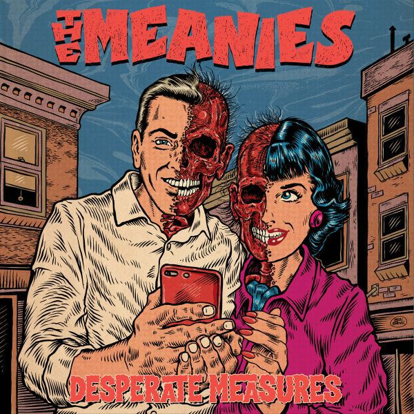 MEANIES, desperate measures cover