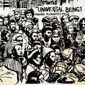 MAKAYA MCCRAVEN, universal beings cover