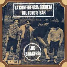 LOS SHAKERS, la conferencia secreta del toto's bar cover