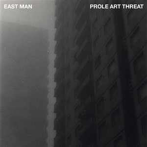 EAST MAN, prole art threat cover