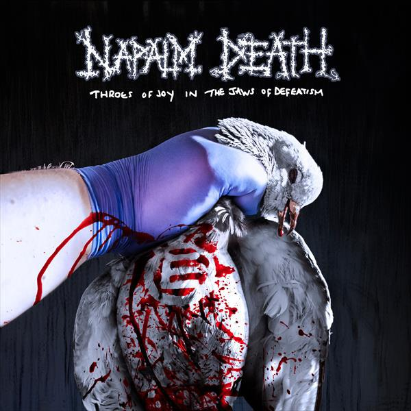 NAPALM DEATH, throes of joy in the jaws of defeatism cover
