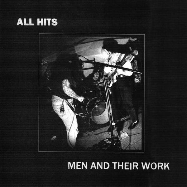 ALL HITS, men and their work cover