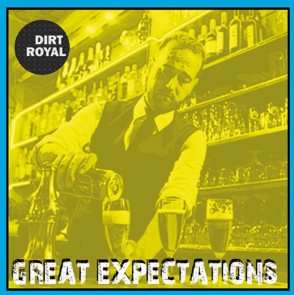 DIRT ROYAL, great expectations cover