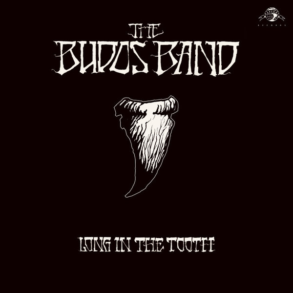 BUDOS BAND, long in the tooth cover