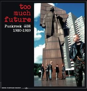 V/A, too much future, punkrock gdr 1980-1989 cover