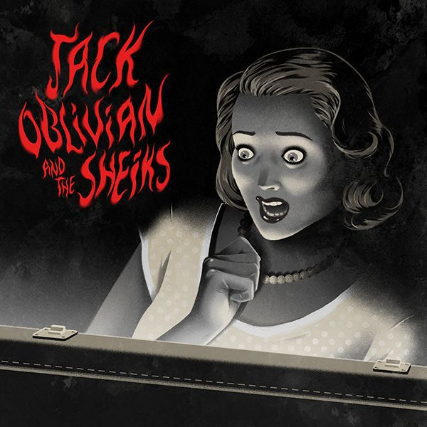 JACK OBLIVIAN & THE SHEIKS, every little thing goes wrong cover