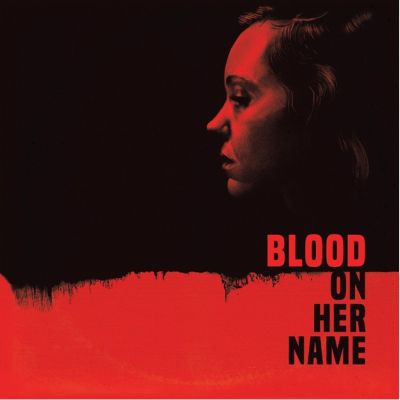 O.S.T. (BROOKE BLAIR & WILL BLAIR), blood on her name cover