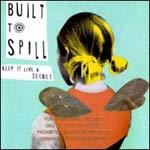 Cover BUILT TO SPILL, keep it like a secret