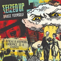 SEIZED UP, brace yourself cover