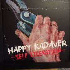 HAPPY KADAVER, self liberation cover