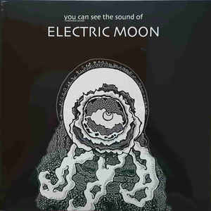 ELECTRIC MOON, you can see the sound of cover