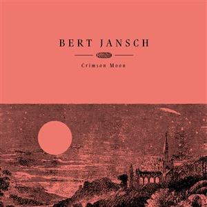 BERT JANSCH, crimson moon cover